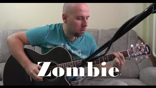 Zombie - the Cranberries Fingerstyle Guitar Cover