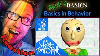 "Baldi's Basics Song ""Basics in Behavior [Blue]"" by The Living Tombstone feat. OR3O REACTION!"