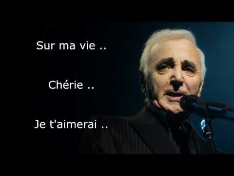 Sur ma vie  -Charles Aznavour (Paroles)