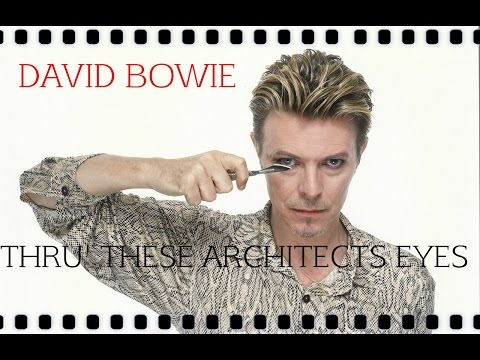 David Bowie - Thru' These Architects Eyes. (Version 2.0)