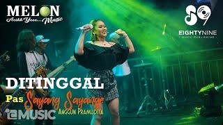 Gambar cover Anggun Pramudita - DITINGGAL PAS SAYANG SAYANGE | Koplo Version (Official Music Video)
