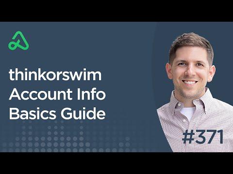 Thinkorswim Account Info Basics Guide [Episode 371]