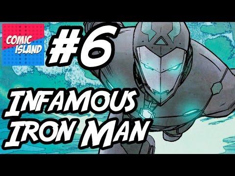 Infamous Iron Man #6 – Old Enemies