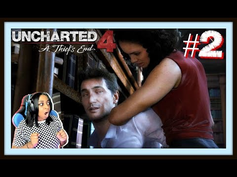 SHE GOT MOVES!!! | Uncharted 4: A Thief's End Episode 2 (Ch. 4-7) Gameplay!!!