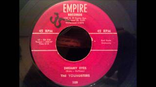 Youngsters - Dreamy Eyes - Nice West Coast Doo Wop Ballad