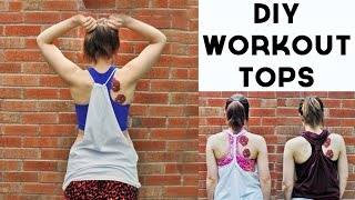 DIY Tutorial - Workout Tank Tops 3 Ways