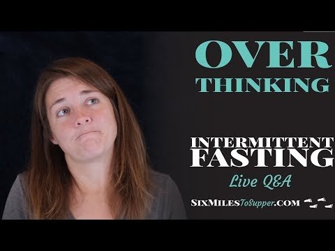 overthinking-&-intermittent-fasting-q&a