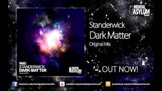 Standerwick - Dark Matter (Original Mix) [MA055] OUT NOW!