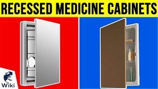10 Best Recessed Medicine Cabinets 2019