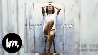 vuclip Selena Gomez - Good For You (Karaoke Instrumental)