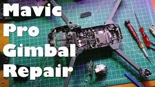 CRASHED! Fixing a DJI Mavic Pro Drone - Gimbal Vibration, Ribbon & Signal Cable Repair & Replacement