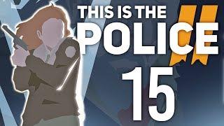 Telefon do przyjaciela | This is the Police 2 [#15]