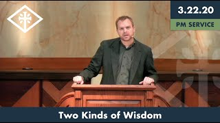 RRPC - Two Kinds of Wisdom (3/22/20 PM) - Kyle Dillion