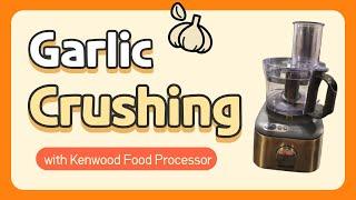 Crushing garlic with Kenwood F…