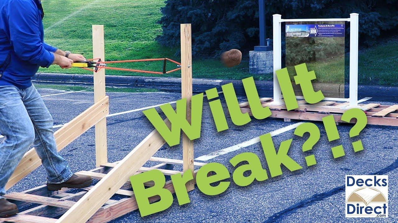 Will My Gl Deck Railing Panels Break