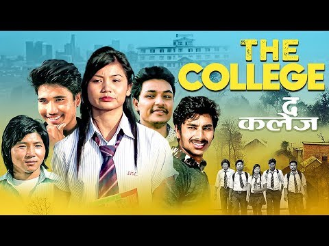 New Nepali Movie | The College | Deepak Lama | Roshni Blon | Gopal Moktan |