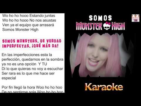 Karaoke  Somos Monster High + Letra (Sin Voz)