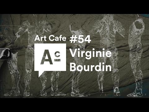 Art Cafe #54 - Virginie Bourdin