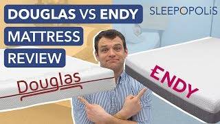 Douglas vs Endy Mattress Review - Which One is Better for You?