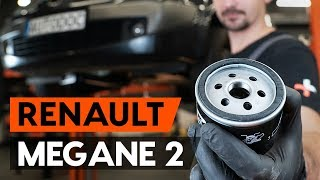 Montare Filtru ulei RENAULT MEGANE: tutorial video