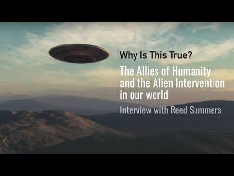 Les Alliés de l'humanité et l'Intervention Extraterrestre |  Interview avec Reed Summers