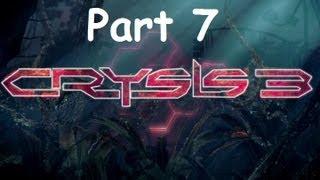 Crysis 3 Walkthrough Part 7 PS3 HD