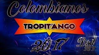 colombianos 2017 1ra parte tropitango dsd 383 bsm