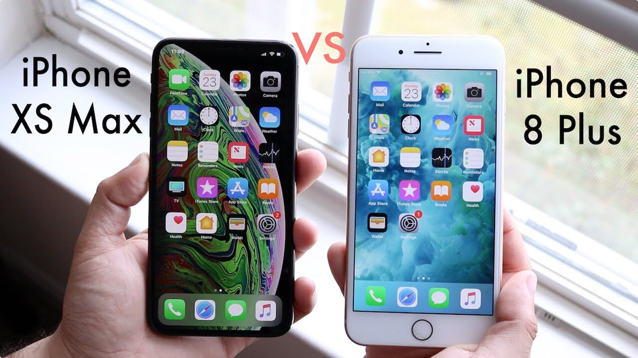 iphone xs max vs iphone 8 plus
