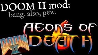 GZDoom + Oblige + Aeons of Death