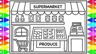 How to Draw a Supermarket Grocery Store for Kids 🍎🍋🥦 Grocery Store Drawing and Coloring for Kids