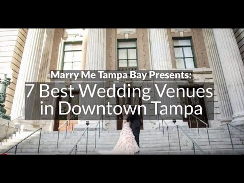 7 Best Wedding Venues Downtown Tampa