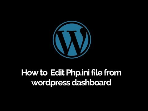 How to edit php.ini file from Wordpress dashboard  |  Wordpress php settings