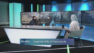 Balance S2E6: Essential Skills For A Practical Life