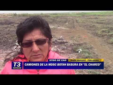 """CAMIONES DE LA MDSC BOTAN BASURA EN EL """"CHARCO"""""""