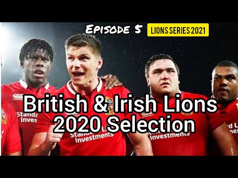 British & Irish Lions | Rugby Team Selection | 2021 Tour Of South Africa