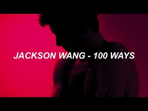 Jackson Wang - '100 Ways' Lyrics