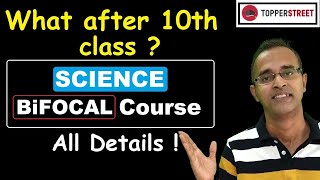 HSC SCIENCE Bifocal COURSE Complete Information- What after 10th Class Science Vs Commerce Vs Arts I