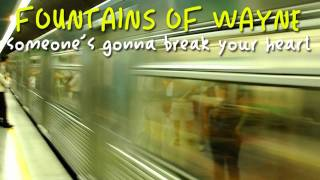 Fountains of Wayne - Someone
