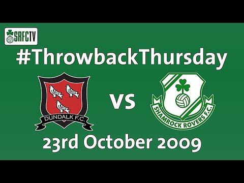 Dundalk v Shamrock Rovers   League of Ireland   23 October 2009   #ThrowbackThursday