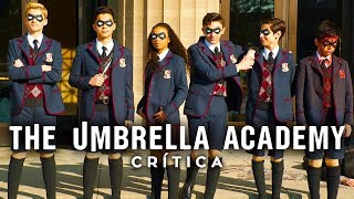 THE UMBRELLA ACADEMY PERFEITA SEM DEFEITOS?! (Netflix, 2019)   Crítica 1ª Temporada