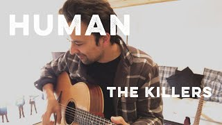 Human - The Killers acoustic cover