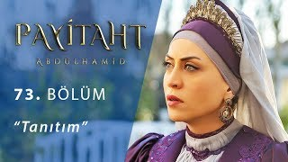 Download Video Payitaht Abdülhamid 73. Bölüm Tanıtım MP3 3GP MP4