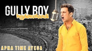 Gully Boy Hyderabadi || Apna Time Aayega || Shehbaaz Khan comedy club