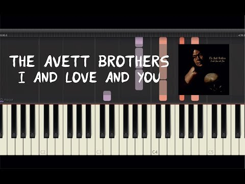 The Avett Brothers - I And Love And You - Piano Tutorial by Amadeus (Synthesia)