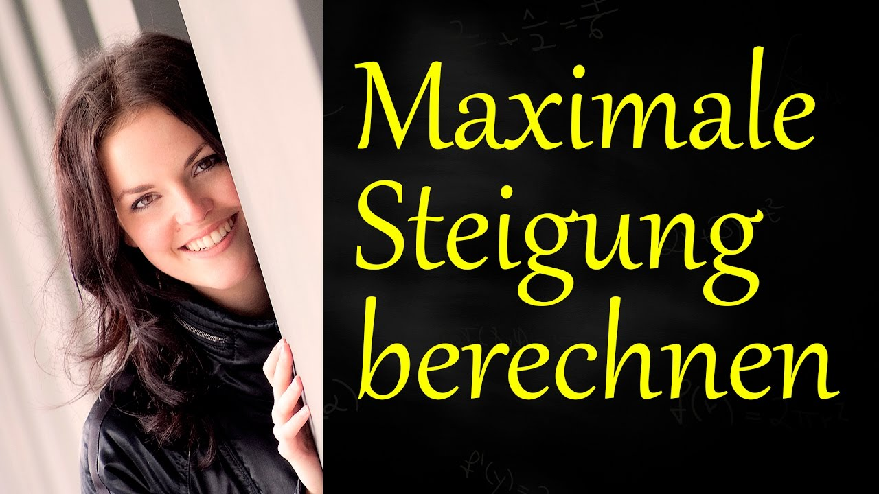 maximale steigung berechnen youtube. Black Bedroom Furniture Sets. Home Design Ideas