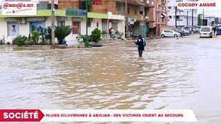 Pluies Diluviennes à Abidjan : Des Victimes Crient Au Secours