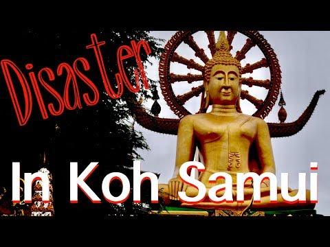 VACATION DISASTER IN KOH SAMUI | Koh Samui, Thailand November 2017