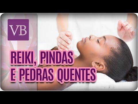Reiki, Pindas e Terapia com Pedras Quentes - Você Bonita (28/02/18)