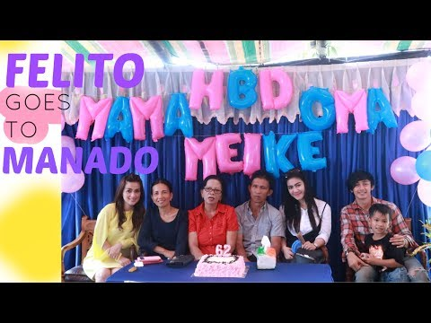 Keeping Up With Felicya - Felito goes to Manado part 2