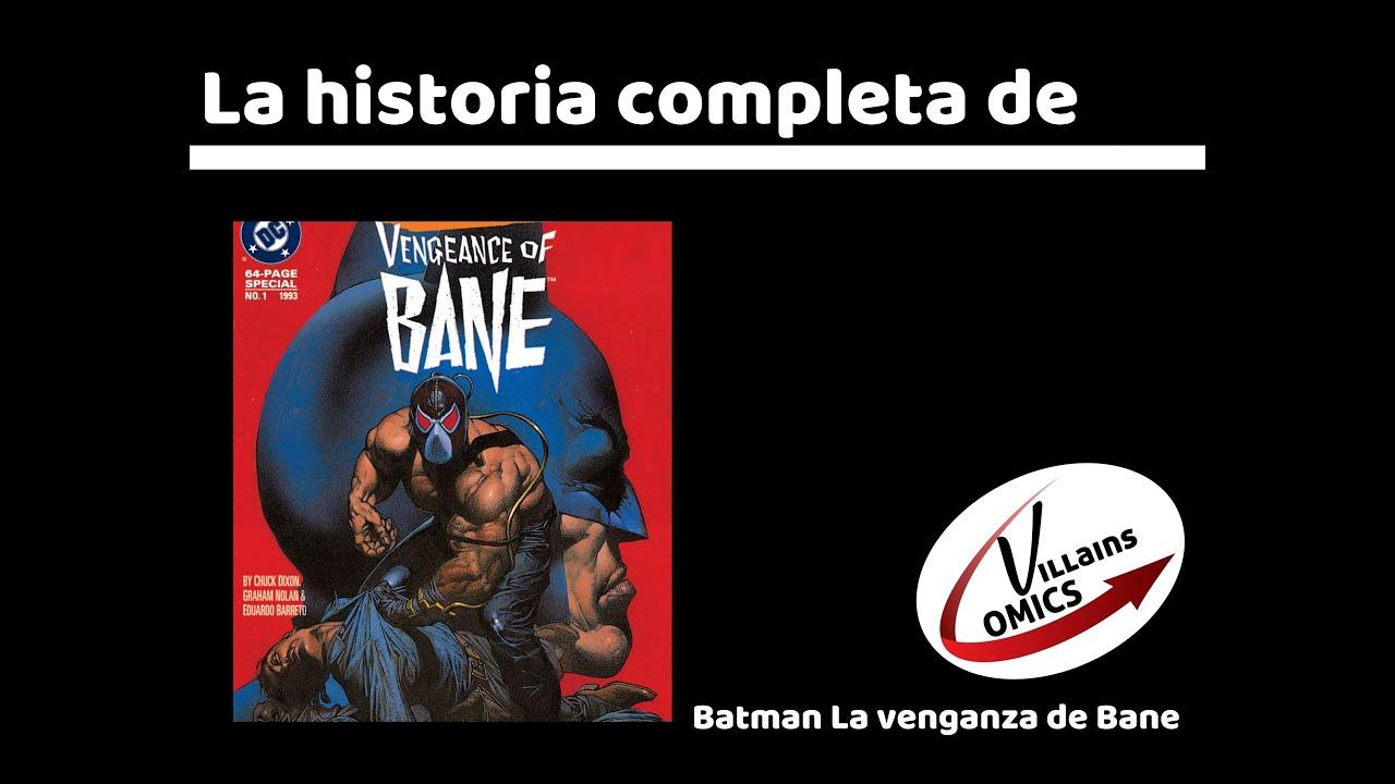 Batman La Venganza de Bane